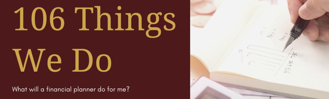 106 Things Financial Advisors Do
